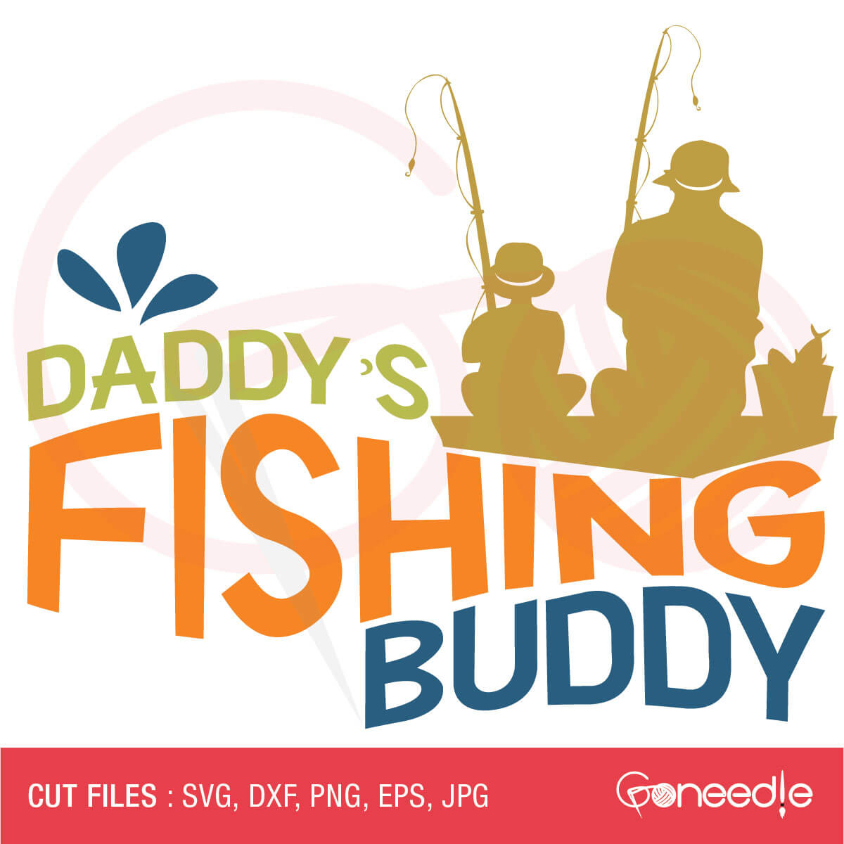 Download Father S Day Svg Cut File Daddy S Fishing Buddy